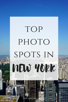 Top photo spots in New York | thisdarlingworld.com
