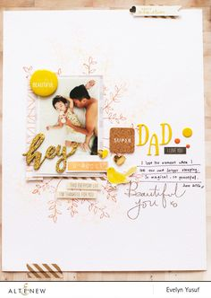 "Today, Evelyn created a nice elegant scrapbook layout themed ""Super Dad"" featuring Altenew products such as Label Love stamp set for the sentiment and Beautiful You stamp set for the floral accents. Check more details on our blog. www.altenew.com"
