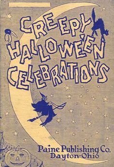 Vintage Halloween Book ~ Creepy Hallowe'en Celebrations ©1928