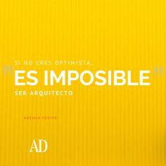 www.admexico.mx #Frases arquitectura #Quotes