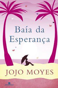 Livro Baía da Esperança, de Jojo Moyes