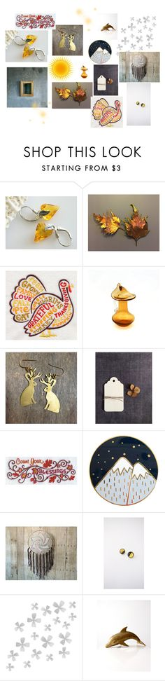 """""""Golden"""" by nuann ❤ liked on Polyvore featuring Dot & Bo, gift, etsy, autumn and countyourblessings"""