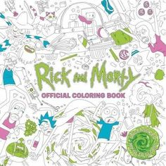 Rick and Morty Official Coloring Book Titan Books https://www.amazon.com/dp/1785655620/ref=cm_sw_r_pi_awdb_x_BkNzzbMYYDBJ6