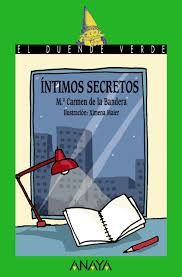 Íntimos secretos. M. Carmen de la Bandera. 1r ESO D
