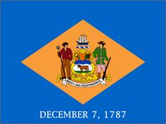Delaware State Flag December 1787 Lower Counties on Delaware, then sovereign state in Confederation Us States Flags, States And Capitals, U.s. States, Delaware State Flag, Mid Atlantic States, United States Constitution, Poster, December 7, July 24