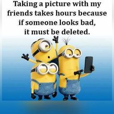 Taking A Picture With My Friends friends best friends friendship quotes minion minions minion quotes minion quotes and sayings Memories With Friends Quotes, Crazy Friend Quotes, Travel With Friends Quotes, Crazy Things To Do With Friends, Crazy Friends, Best Friends For Life, 3 Friends, Funny Poems, Bff Quotes Funny