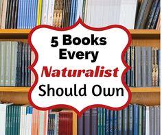 5 books every homeschool mom needs to conduct successful nature studies.