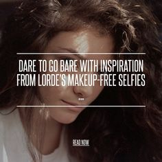 Dare to Go Bare with Inspiration from Lorde's Makeup-free Selfies ... - Celebs [ more at http://celebs.allwomenstalk.com ] Confident girls do not only show off their naked bodies, they show off their naked faces. Dare to go bare once in a while and stay makeup-free! Your skin will thank you for it in the long haul and you're already beautiful without it! Lorde, one of the biggest names in music right now, knows that embracing the skin you're in ... #Celebs #Selfies #Bodies #Cheeks #Rosy…