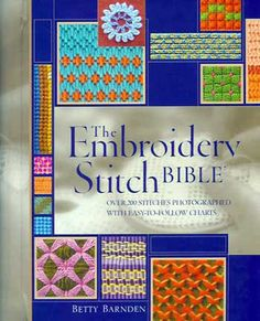 The Embroidery Stitch Bible Needlepoint Stitches, Needlework, Yarn Thread, Cross Stitch Embroidery, Embroidery Books, Book Art, Diy And Crafts, Quilts, Sewing