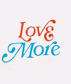 Love more | Repinned by @theatelierla