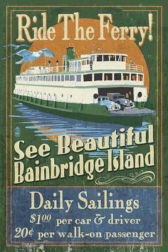 Bainbridge Island, Washington - Ferry Ride Vintage Sign (Art Prints available in…