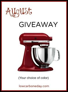 August KitchenAid Stand Mixer Giveaway