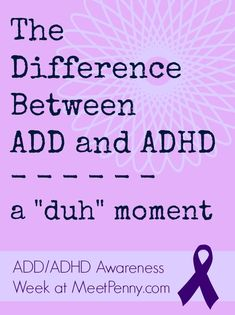 The Difference Between ADD and ADHD - The surprising difference that most people misunderstand.