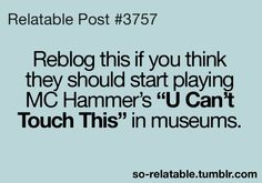So Relatable - Relatable Posts, Quotes and GIFs i actually suggested this to an EMP MUSEUM  they laughed so hard