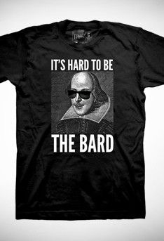 Something Rotten It's Hard To Be The Bard T-Shirt