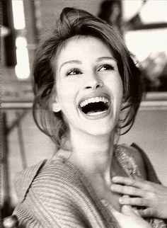 """Julia Roberts. - when my brothers were little and whenever they saw her they would say, """"There's Sarah!"""" they associated my big smile with hers. <3"""