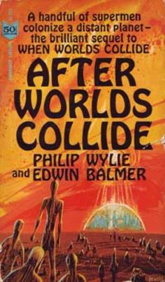 Vintage Books - After Worlds Collide - Philip Wylie and Edwin Balmer