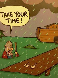 Now primarily remembered for his ark-building skills, few knew of Noah's gift for sarcasm.