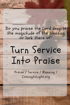Turn Service Into Praise - Coming to Light with Maryann Lorts Biblical Marriage, Biblical Womanhood, Praise The Lords, Praise And Worship, Prayer Times, Christian Devotions, Spiritual Life, Encouragement, Bible