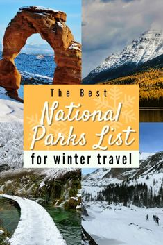 The Best National Parks List For Winter Travel - Wellness Travel Diaries