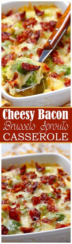 Cheesy Bacon Brussels Sprouts Casserole - Brussels Sprouts tossed with bacon and cheese create a creamy, cheesy casserole that blows us away every time. This is delicious! (Not sure if these should count as vegetables still, but oh well. Sprout Recipes, Vegetable Recipes, Brussel Sprout Casserole, Cooking Recipes, Healthy Recipes, Pork Recipes, Vegetable Side Dishes, Side Dish Recipes, Casserole Recipes