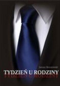 Janusz Brzozowski: Tydzień u rodziny - http://lubimyczytac.pl/ksiazka/195994/tydzien-u-rodziny