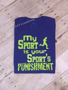 My Sport is Your Sports Punishment Running Run Track by llsocia