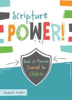 Scripture Power!: Book of Mormon Journal for Children