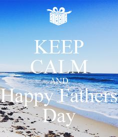keep calm fathers day | keep-calm-and-happy-fathers-day-160.png