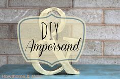 DIY Ampersand...stryofoam and gold paint