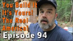 You Build It It's Yours | The Real America