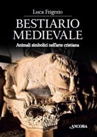 Libreria Medievale: Bestiario medievale