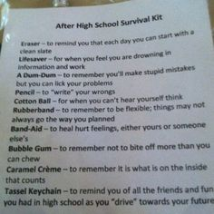 After-Graduation Survival Kit- Think i might tailor it for my graduating fifth graders...
