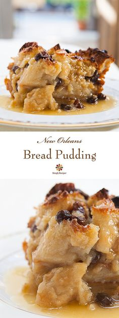 Authentic New Orleans bread pudding with French bread, milk, eggs, sugar, vanilla, spices, and served with a Bourbon sauce