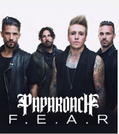 I love Papa Roach! My favorite song is Face Everything and Rise -F.E.A.R-