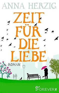Zeit für die Liebe von Anna Herzig http://www.amazon.de/dp/B00N2XSP5E/ref=cm_sw_r_pi_dp_.4DAwb0N01SAW
