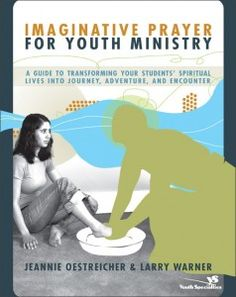 imaginative-prayer-for-youth-ministry