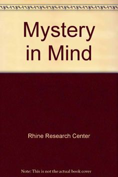 My first fiction credit! Cover has changed. Mystery in Mind by Rhine Research Center,http://www.amazon.com/dp/0972749403/ref=cm_sw_r_pi_dp_zXnhtb0Z40WS7RJV