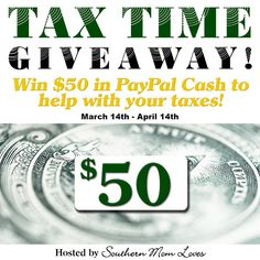 Enter to Win $50 Tax Time Cash Giveaway Ends 4/14