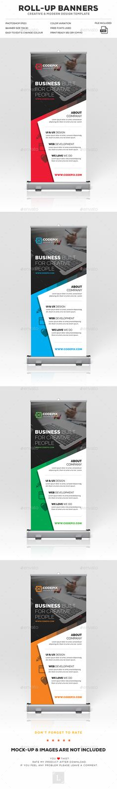 """Creative Roll-Up Banner by UXcred FILE INFORMATION:Easy customizable and editable 150 DPI CMYK Print Ready! Size 30""""x70"""".25"""" in with bleed 100 Layered and Full Edi"""