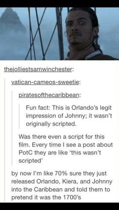 releated johnny depp orlando bloom into the caribbean and told them to pretend that it's the Captain Jack Sparrow, Will Turner, Johnny Depp, Superwholock, Funny Quotes, Funny Memes, Memes Humor, Pirate Life, Dc Movies