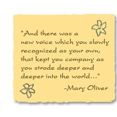 Mary Oliver, excerpt from The Journey.