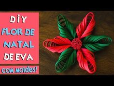 DIY: FLOR DE NATAL DE EVA / COMO FAZER FLOR DE NATAL COM EVA | BLOG CRIATIVO - YouTube Quilling Christmas, Christmas Ornaments To Make, Felt Christmas, Crafts To Make, Christmas Crafts, Christmas Decorations, Poinsettia, Navidad Diy, Paper Ornaments