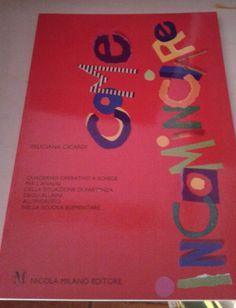 """""""Come Incominciare"""" di Feliciana Cicardi,  Nicola Milano ed. (1993), bross. edit., ill., pp. 128, ottimo stato. EURO 4,00 + spese di spedizione libreriadeipicentini@gmail.com"""