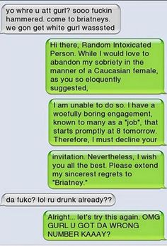 Funny drunk text messages, funny drunk texts, drunk humor, funny jokes to t Funny Wrong Number Texts, Funny Texts, Fail Texts, Humor Texts, Random Texts, Haha, Jenifer Lawrence, Text Fails, Funny Text Messages