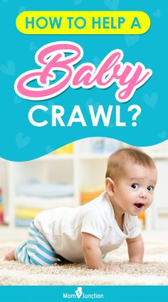 Is your baby now turning over her tummy by herself? If yes, read to know how to teach your baby to crawl & exercise Help Baby Crawl, Crawling Baby, Moving Forward, Gd, Personal Care, Exercise, Teaching, Ejercicio, Move Forward