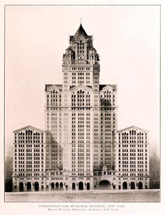 Competition design for the Municipal Building, Henry Rutgers Marshall, Architect / New York City