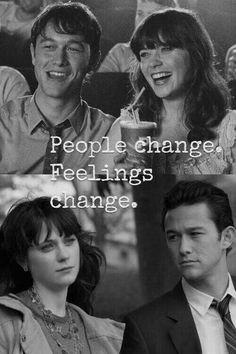 People change, Feelings change.