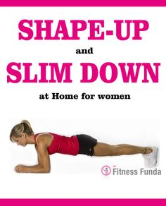 shape up and slim down for women at home abworkouts
