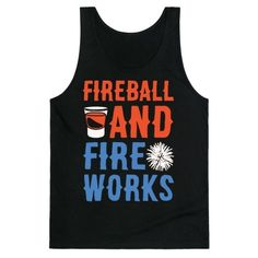 On the fourth of July we celebrate our independence and our country! We celebrate with fireworks and what goes better with fireworks? How about some shots of fireball? Get drunk under the fireworks this Fourth of July in this funny, Fourth of July, drinking shirt.